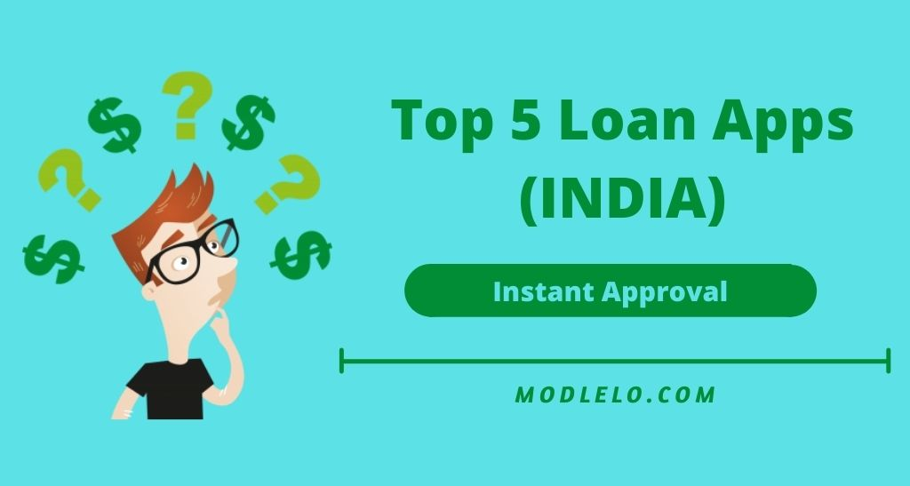 Top 5 Loan Apps In India (October 2021)